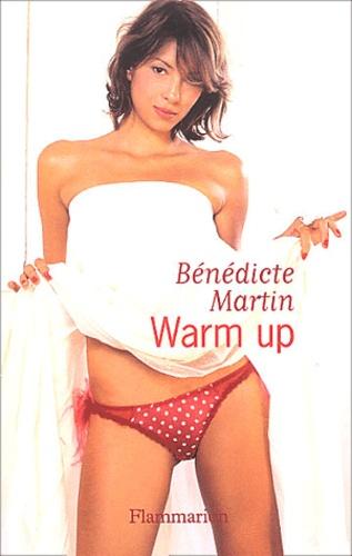Bénédicte Martin - Warm up.