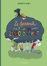 Bénédicte Moret - Ze Journal de la Famille (presque) zéro déchet.