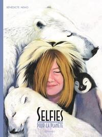 Bénédicte Nemo - Selfies pour la planète.