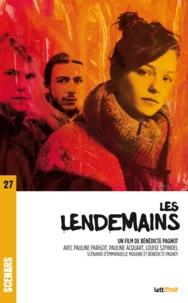 Bénédicte Pagnot - Les lendemains - Scénario du film.