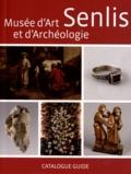 Bénédicte Pradié-Ottinger - Musée d'art et d'archéologie Senlis - Catalogue guide.