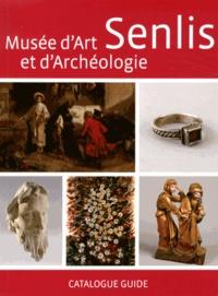 Feriasdhiver.fr Musée d'art et d'archéologie Senlis - Catalogue guide Image