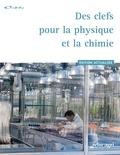 Bénédicte Prats - Des clefs pour la physique et la chimie.