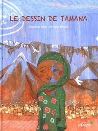 Bénédicte Prats et Bertrand Dubois - Le dessin de Tamana.