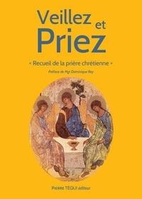 Bénédicte Quinet - Veillez et Priez.