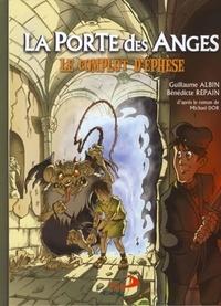 Bénédicte Repain et Guillaume Albin - La Porte des Anges Tome 1 : Le complot d'Ephèse.