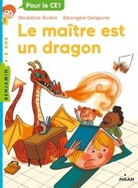 Bénédicte Rivière - Le maître est un dragon.