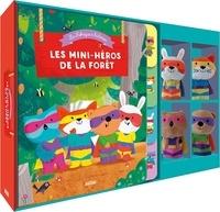 Bénédicte Rivière et Dan Taylor - Les mini-héros de la forêt - Avec quatre jolies marionnettes à doigts.