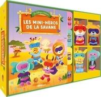 Bénédicte Rivière et Dan Taylor - Les mini-héros de la savane - Avec quatre marionnettes à doigts.