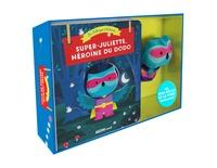 Bénédicte Rivière et Dan Taylor - Super-Juliette, héroïne du dodo - Avec une marionnette à doigts.