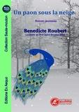 Bénédicte Roubert - Un paon sous la neige.