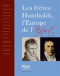 Bénédicte Savoy et David Blankenstein - Les frères Humboldt.
