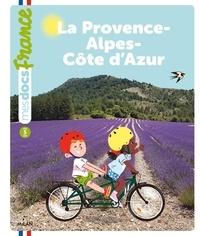 Bénédicte Solle-Bazaille et Nathalie Ragondet - La Provence-Alpes-Côte d'Azur.
