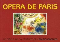 Bénédicte Tézenas du Montcel et Alain de Bussac - Opéra de Paris - Un siècle - A Century.