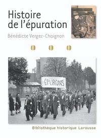 Bénédicte Vergez-Chaignon - Histoire de l'épuration.