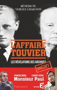 Bénédicte Vergez-Chaignon - L'Affaire Touvier - Quand les archives s'ouvrent....