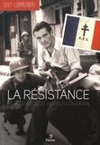 Bénédicte Vergez-Chaignon - La Résistance.