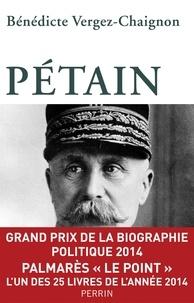 Bénédicte Vergez-Chaignon - Pétain.