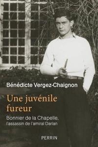 Une juvénile fureur - Bonnier de la Chapelle, lassassin de lamiral Darlan.pdf