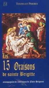 Bénédictines Editions - Les 15 Oraisons de sainte Brigitte.