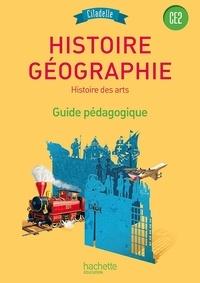 Bénédikte Ancejo et Thierry Ancejo - Histoire-Géographie Histoire des arts CE2 - Guide pédagogique.