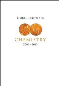 Accentsonline.fr Nobel Lectures in Chemistry - 2006-2010 Image