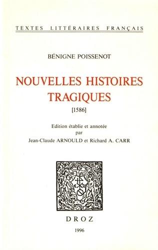 Bénigne Poissenot - Nouvelles histoires tragiques (1586).