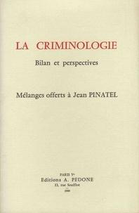 Benigno Di Tullio et Denis Szabo - La criminologie - Bilan et perspectives - Mélanges offerts à Jean Pinatel.