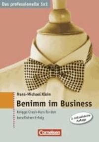 Benimm im Business - Knigge-Crash-Kurs für den beruflichen Erfolg.