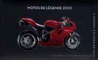 Bénita Rolland et Jean-Baptiste Gilou - Motos de légende 2010 - Agenda-calendrier.