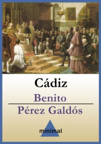 Benito Perez Galdos - Cádiz.