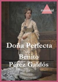 Benito Perez Galdos - Doña Perfecta.