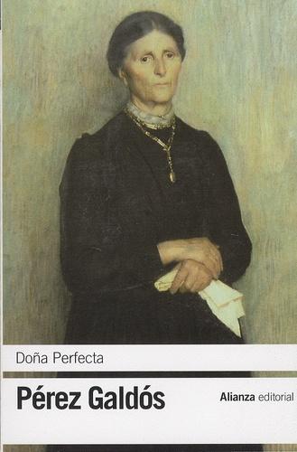 Benito Perez Galdos - Dona Perfecta.