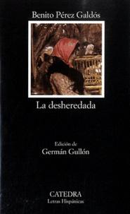 Benito Perez Galdos - La desheredada.
