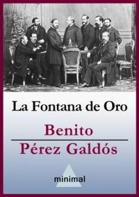 Benito Perez Galdos - La Fontana de Oro.