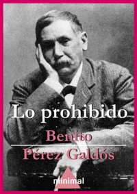 Benito Perez Galdos - Lo prohibido.
