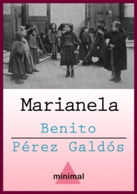 Benito Perez Galdos - Marianela.