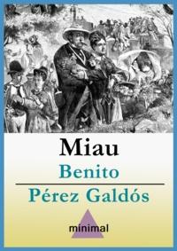 Benito Perez Galdos - Miau.