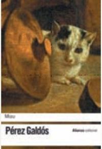 Benito Pérez Galdos - Miau.