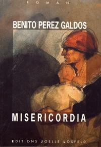 Benito Pérez Galdos - Miséricordia.
