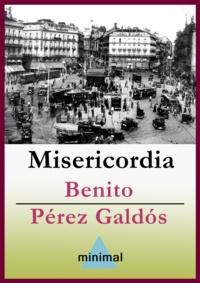Benito Perez Galdos - Misericordia.