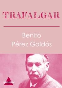 Benito Perez Galdos - Trafalgar.
