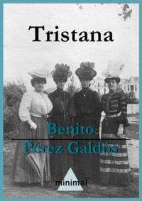 Benito Perez Galdos - Tristana.