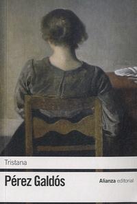 Benito Pérez Galdos - Tristana.
