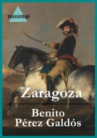 Benito Perez Galdos - Zaragoza.