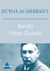 Benito Perez Galdos - Zumalacárregui.