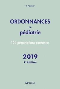 Benjamin Azémar - Ordonnances en pédiatrie - 100 prescriptions courantes.