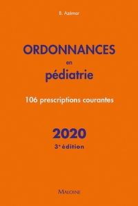 Benjamin Azémar - Ordonnances en pédiatrie - 106 prescriptions courantes.