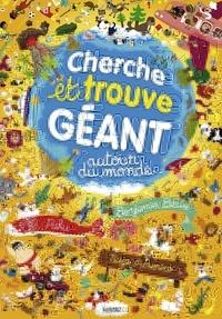 Benjamin Bécue et  Paku - Cherche et trouve géant autour du monde.