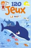 Benjamin Bécue - La mer ! - 7-9 ans.